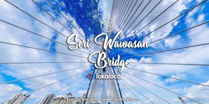 Ultimate Virtual Tours in Malaysia - Seri Wawasan Bridge - www.lokalocal.com