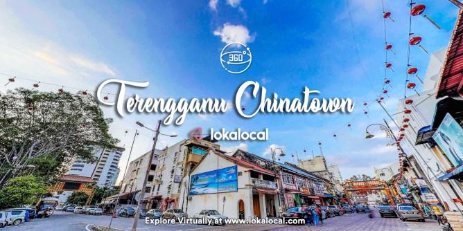 Ultimate Virtual Tours in Malaysia - Terengganu Chinatown - www.lokalocal.com
