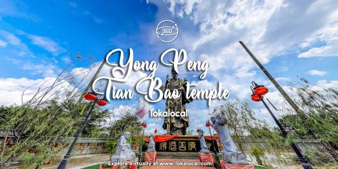 Ultimate Virtual Tours in Malaysia - Yong Peng Tian Bao Temple -www.lokalocal.com