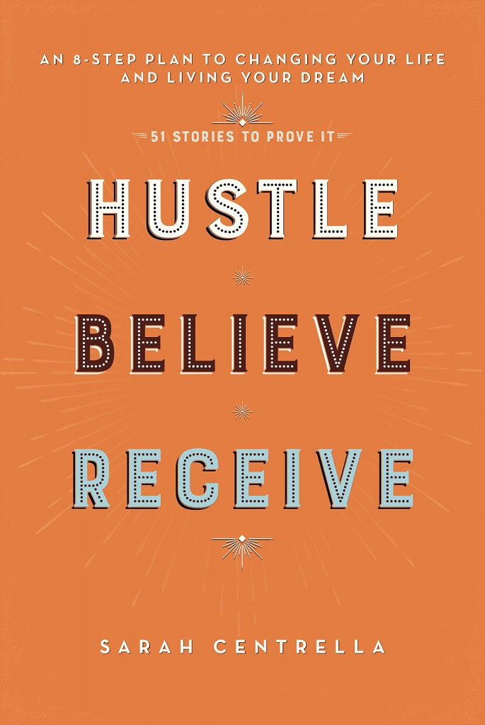 Hustle Believe and Receive, Top inspiring books for female entrepreneurs, bloggers and lady bosses - Lola Celeste
