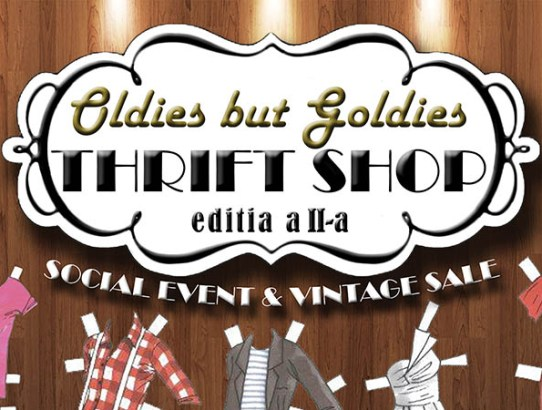 Sâmbătă ne (re)vedem la «Oldies but Goldies - Thrift Shop»