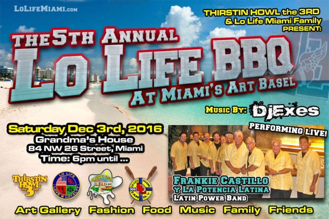 5th Annual Lo Life BBQ at Miami Art Basel 2016 Dec 3