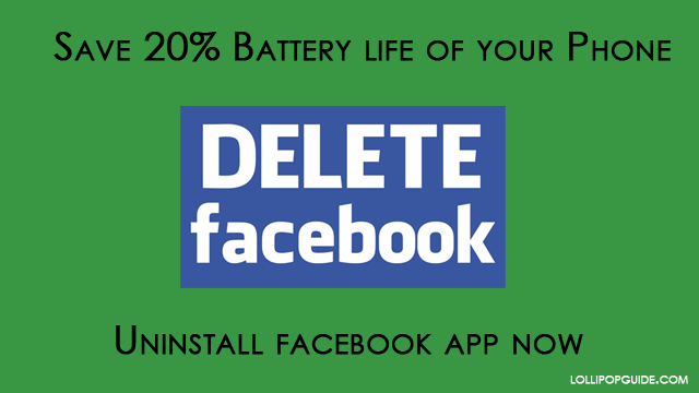 save battery life uninstall facebook