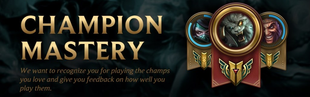 New feature added – CHAMPION MASTERY IS HERE! DON'T MISS IT!