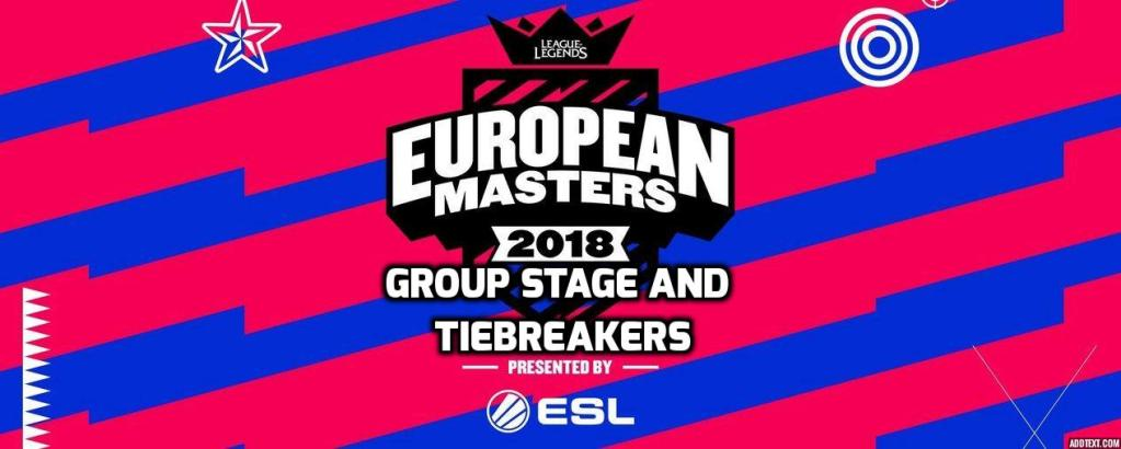 European Masters Group Stage and Tiebreakers