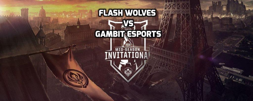 MSI Knockout Play-Ins: Flash Wolves outclassing UK's Gambit