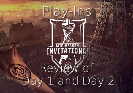 MSI Play-Ins Day 1 and Day 2 Review