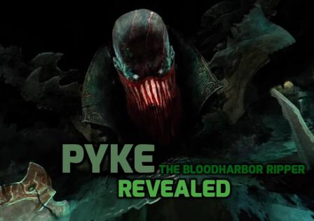 Pyke Revealed