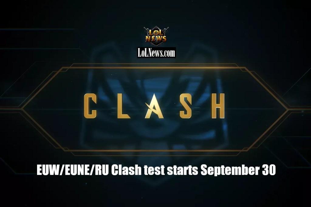 EUW/EUNE/RU Clash test starts September 30