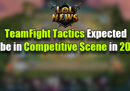 TFT Expected in Competitive in 2020
