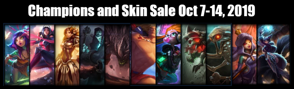 Champions and Skin Sale October 7 - 14, 2019