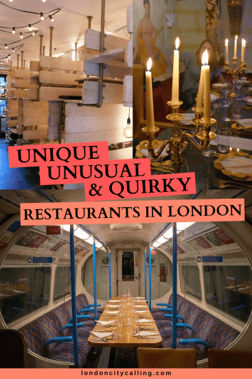 Quirky restaurants in London UK