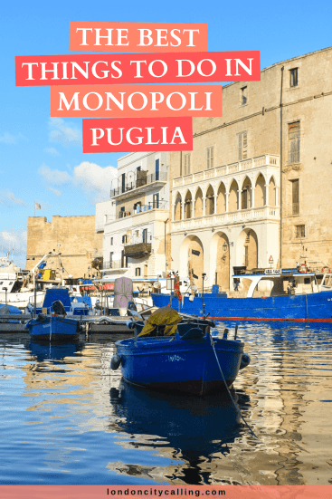 Best things to do in Monopoli Puglia Italy pin