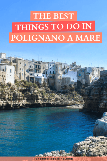 Things to do in Polignano a Mare pin