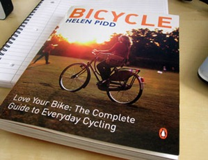 Bicycle by Helen Pidd - The complete guide to everyday cycling review