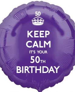 "Keep calm It's your Birthday 50th Birthday 18"" Helium Filled Foil Balloon"