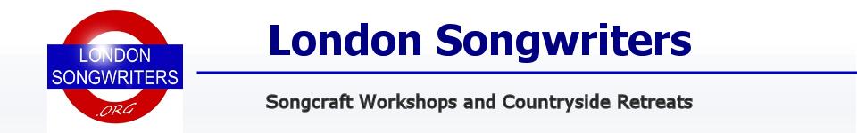London Songwriters .org Songcraft workshops