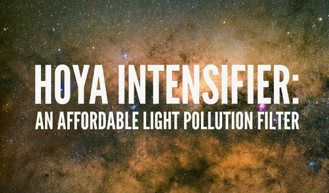 Hoya Intensifier: An Affordable Light Pollution Filter