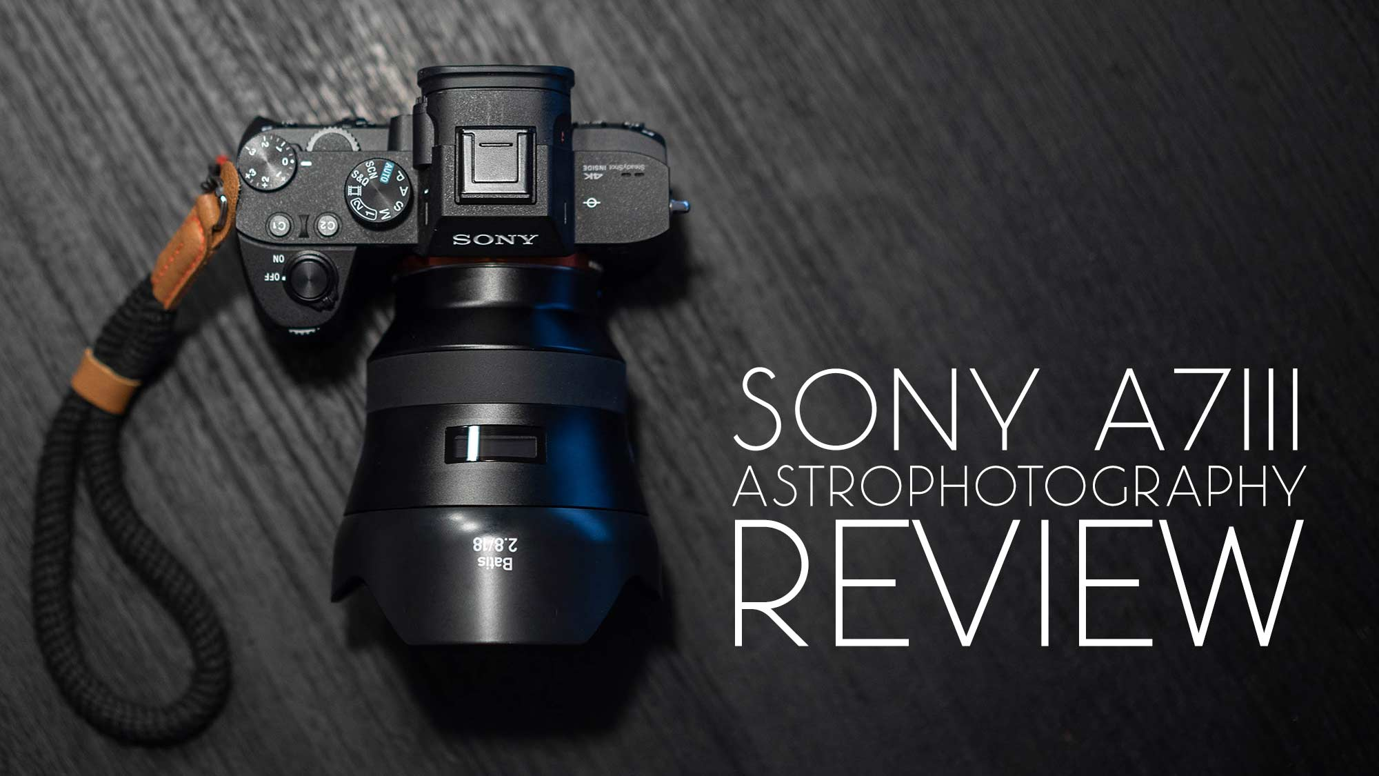 Sony a7III Astrophotography Review
