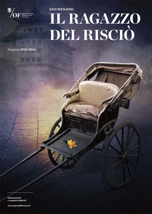 Il poster del Ragazzo del Risciò che ha chiuso la sua tournè italiana all'Opera di Firenze