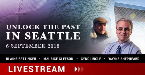 Unlock the Past in Seattle Live … and Livestream