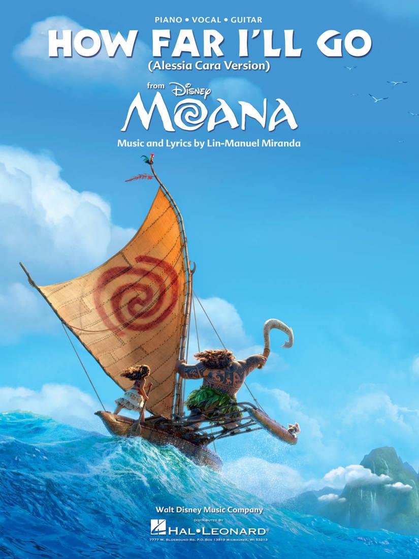 Hal Leonard How Far I'll Go (from Moana) - Miranda - Piano/Vocal/Guitar - Long & McQuade Musical ...