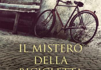 IL MISTERO DELLA BICICLETTA ABBANDONATA - Pietruccio Montalbetti