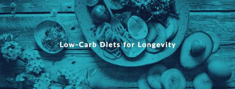 low carb diets for longevity