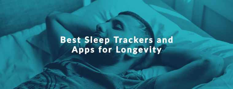 9 Best Sleep Trackers and Apps for Longevity in 2022