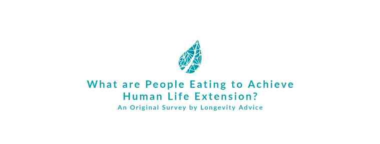 What are People Eating to Achieve Human Life Extension? An Original Survey by Longevity Advice