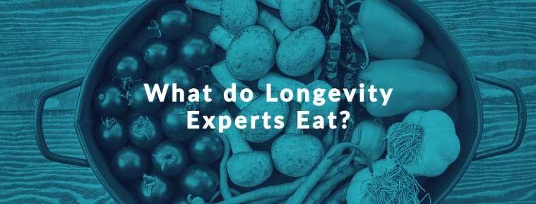 What Longevity Diet do Experts Eat