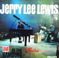 Jerry Lee Lewis – Live At The Star Club Hamburg