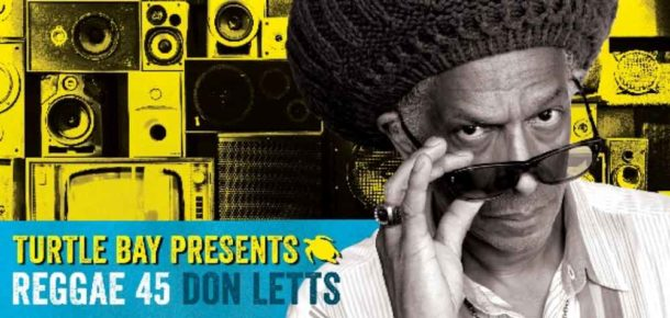 Don Letts Turtle Bay new reggae podcast