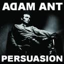Adam Ant – Persuasion