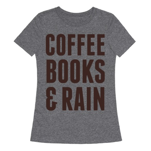 Coffee Rain & Books T-Shirt