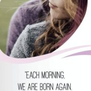 Each Morning We Are Born Again - Call Looking Beyond Master Psychic Readers 1-800-500-4155 now!