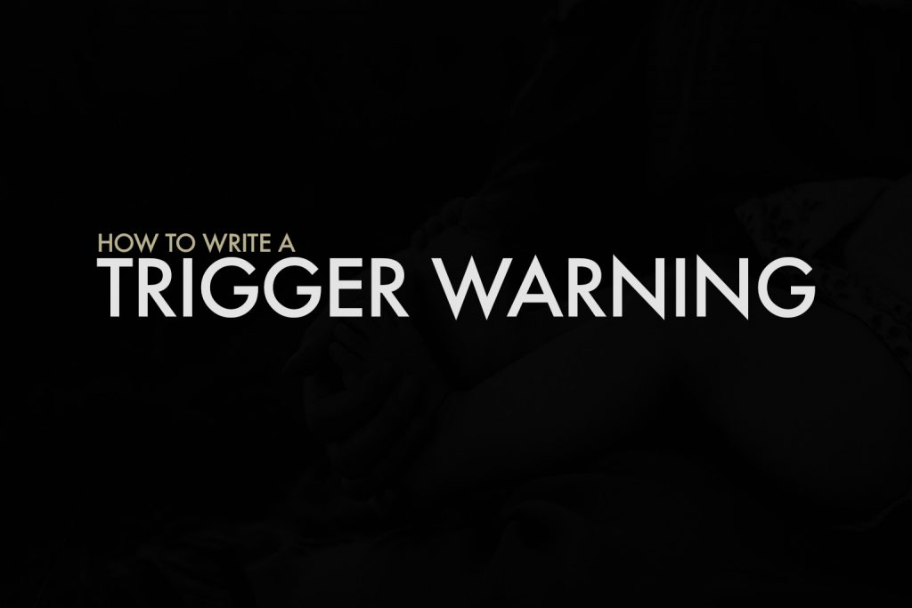 Trigger Warning Content Warning What Are They And How To Use Them