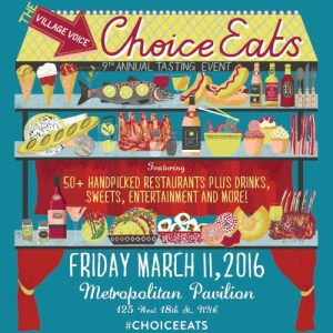 Village Voice 9th Annual Choice Eats – March 11th