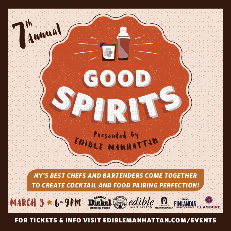 Edible Manhattan's Good Spirits – March 3rd
