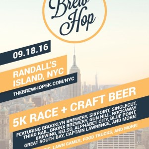 Brew Hop 5K + Craft Beer Festival Comes To NYC – Sept 18th