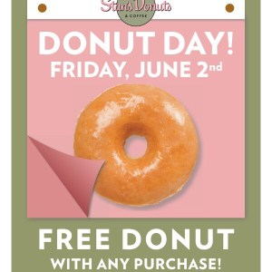 Free donuts at Stan's Donuts for National Donut Day – June 2nd