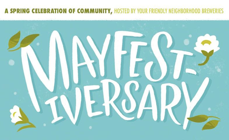 Celebrate Mayfestiversary with Craft Beer and Food Trucks – May 27th & 28th