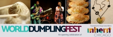 Chicago Cultural Alliance Presents World Dumpling Fest – Oct 7th