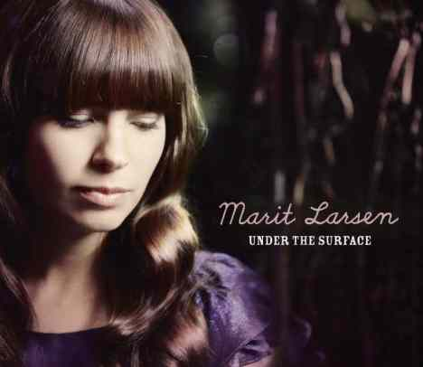 "Marit Larsen bringt neue Single ""Under The Surface"" - Musik"