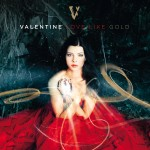"Valentine präsentiert neues Album ""Love like Gold""! Video zu ""Black Sheep"" - Musik News"
