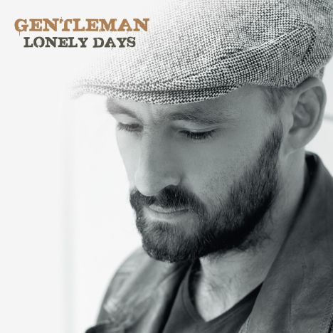 Gentleman präsentiert neue Single - Lonely Days - Musik