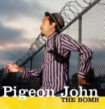 "Pigeon John ""The Bomb"": Einbahnstraße Gehörgang! - Musik"