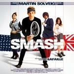 """Martin Solveig - Neues Album """"Smash"""" bald endlich zu kaufen!"""