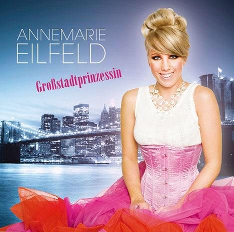 """Annemarie Eilfeld - Erstes Album """"Großstadtprinzessin"""" im Handel - Musik News"""