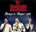 """""""The Baseballs"""" mit """"Strings 'n' Stripes – LIVE!"""" auf DVD und Blu-ray! - Musik"""